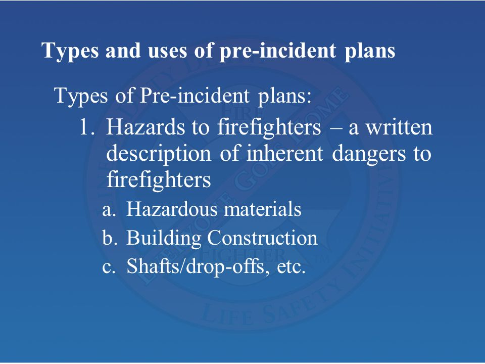 Types and uses of pre-incident plans