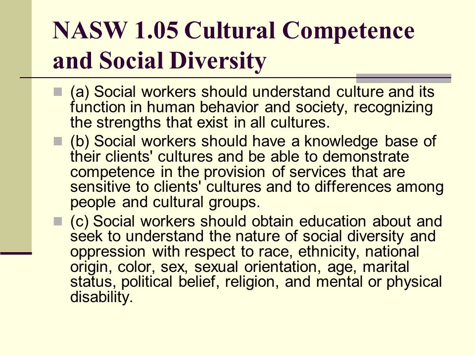 NASW 1.05 Cultural Competence and Social Diversity