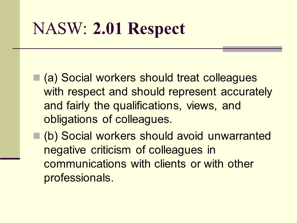 NASW: 2.01 Respect