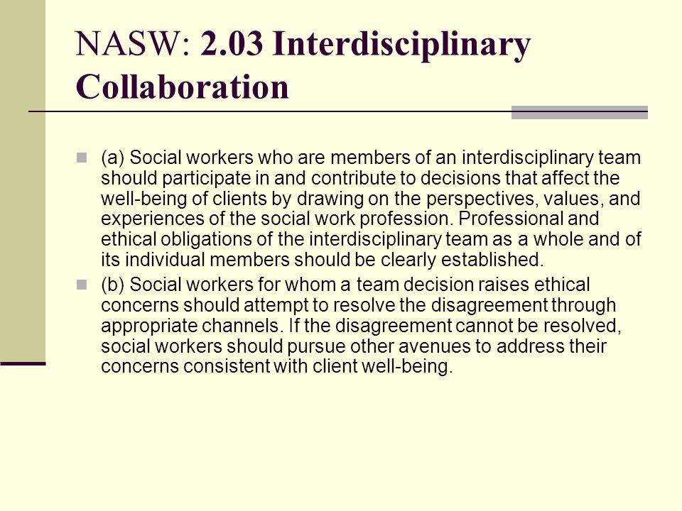 NASW: 2.03 Interdisciplinary Collaboration