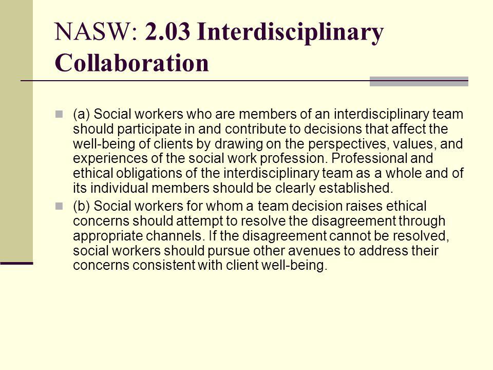 NASW: 2.03 Interdisciplinary Collaboration