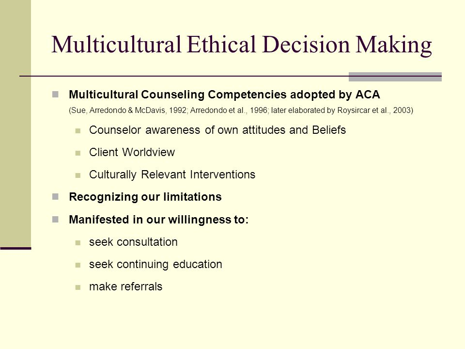 Multicultural Ethical Decision Making