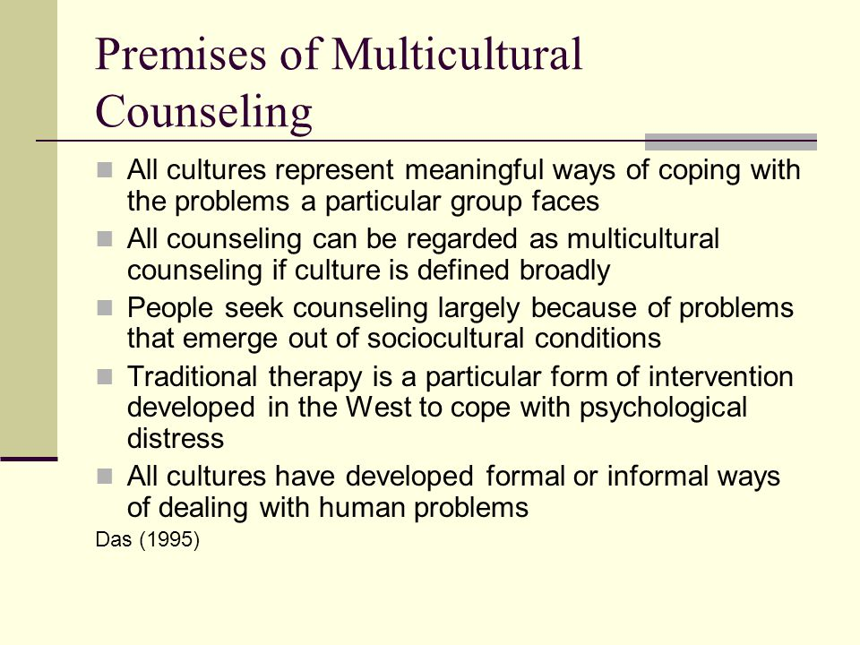 Premises of Multicultural Counseling