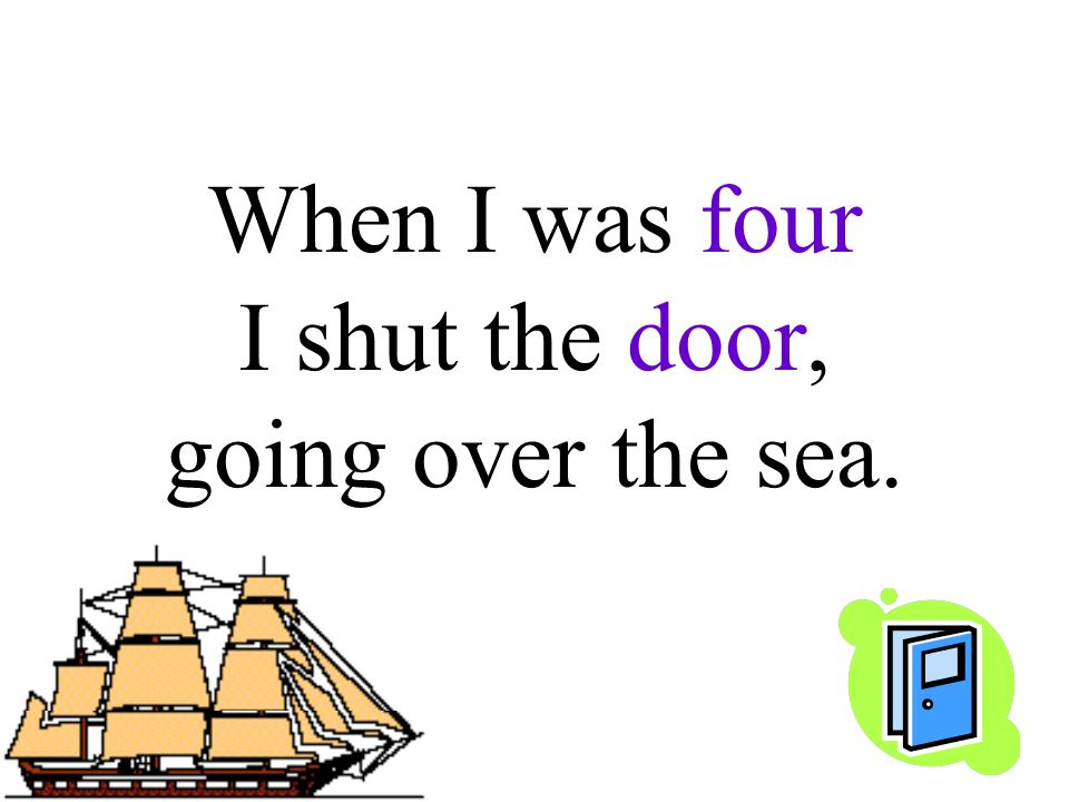 When I was four I shut the door, going over the sea.