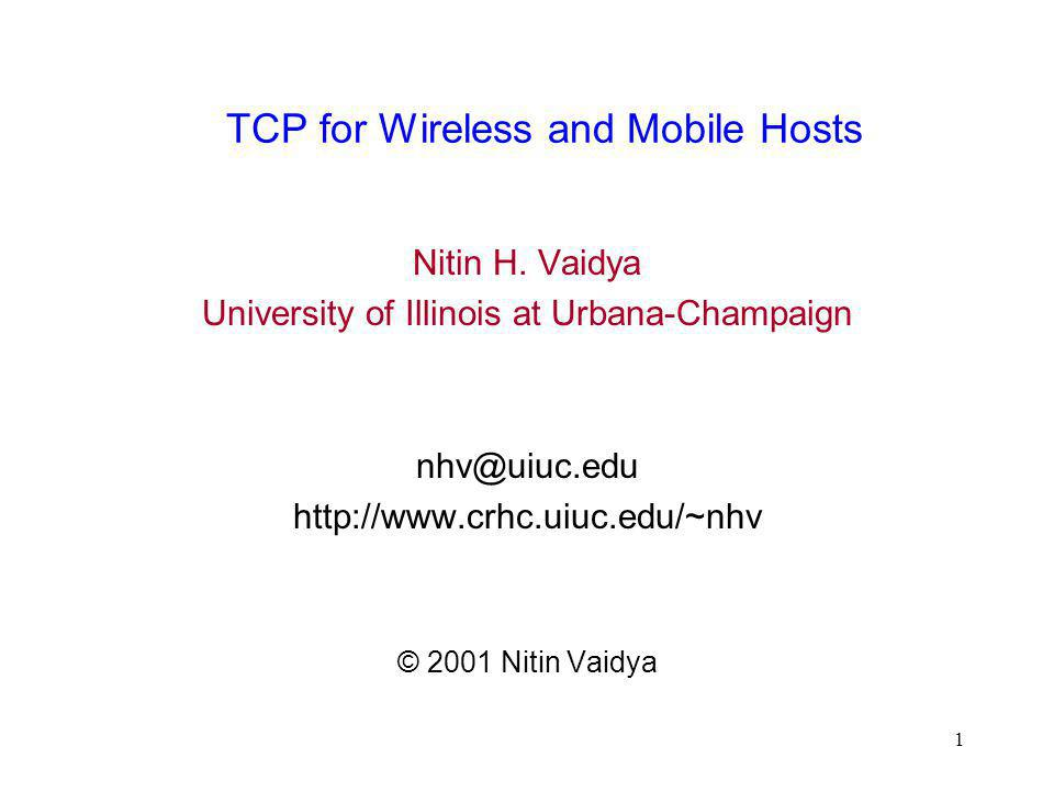 TCP for Wireless and Mobile Hosts