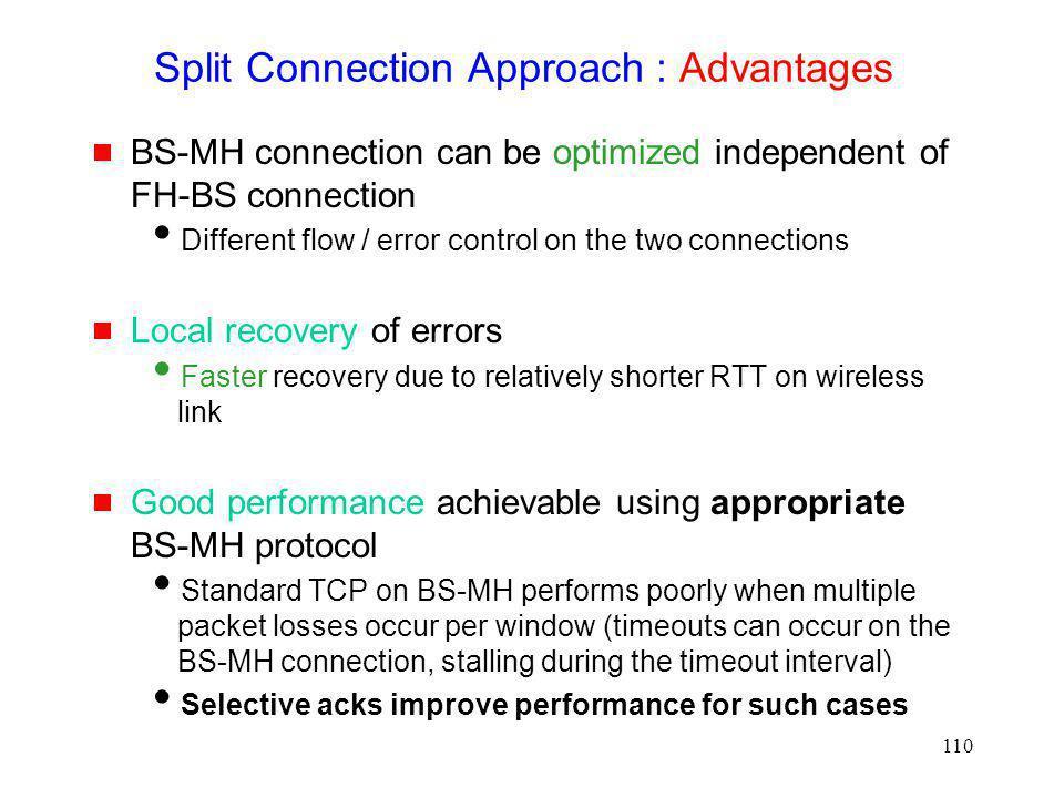Split Connection Approach : Advantages