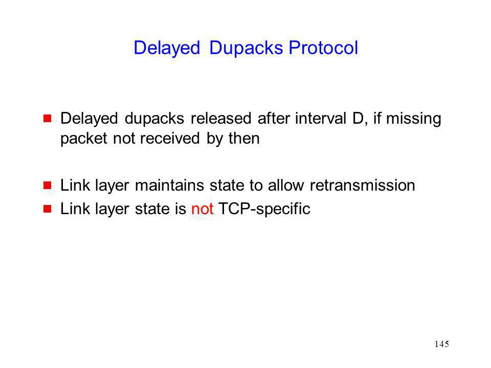 Delayed Dupacks Protocol