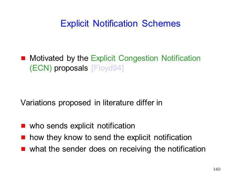 Explicit Notification Schemes