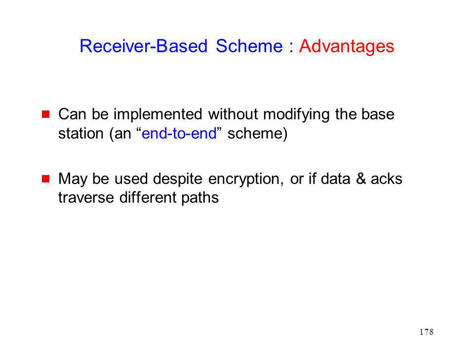 Receiver-Based Scheme : Advantages