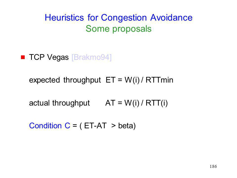 Heuristics for Congestion Avoidance Some proposals