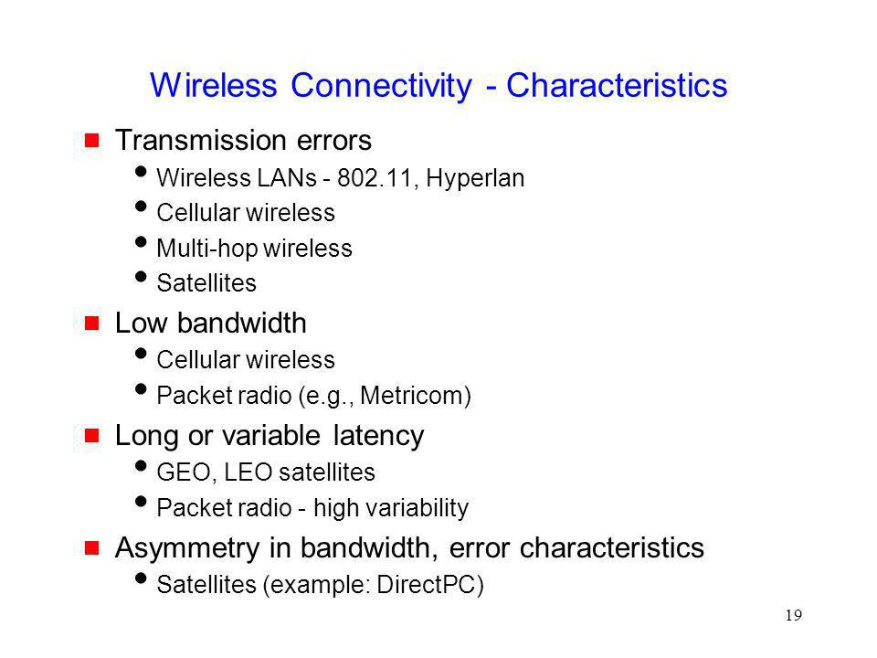 Wireless Connectivity - Characteristics