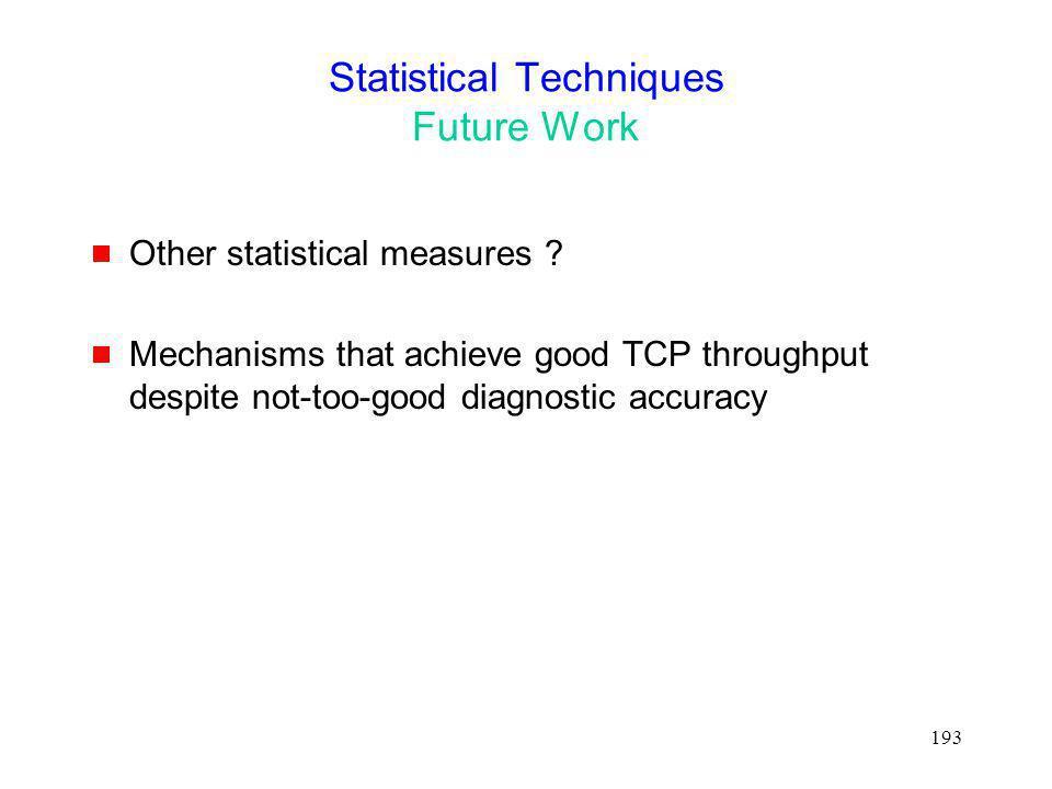 Statistical Techniques Future Work