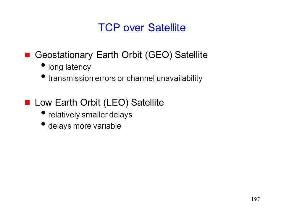 TCP over Satellite Geostationary Earth Orbit (GEO) Satellite
