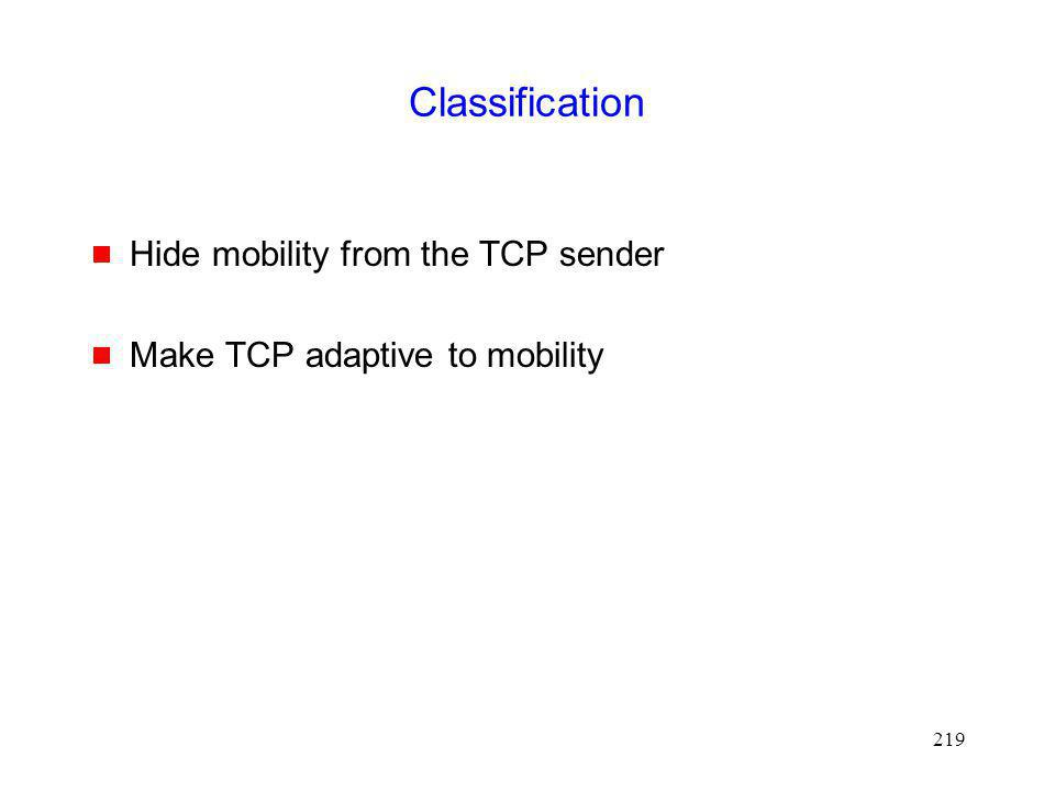 Classification Hide mobility from the TCP sender
