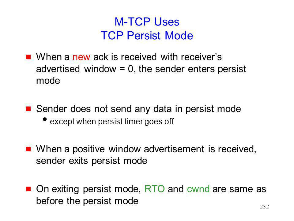 M-TCP Uses TCP Persist Mode