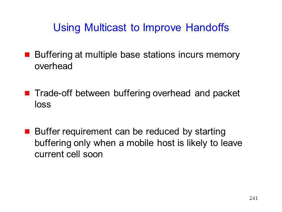Using Multicast to Improve Handoffs
