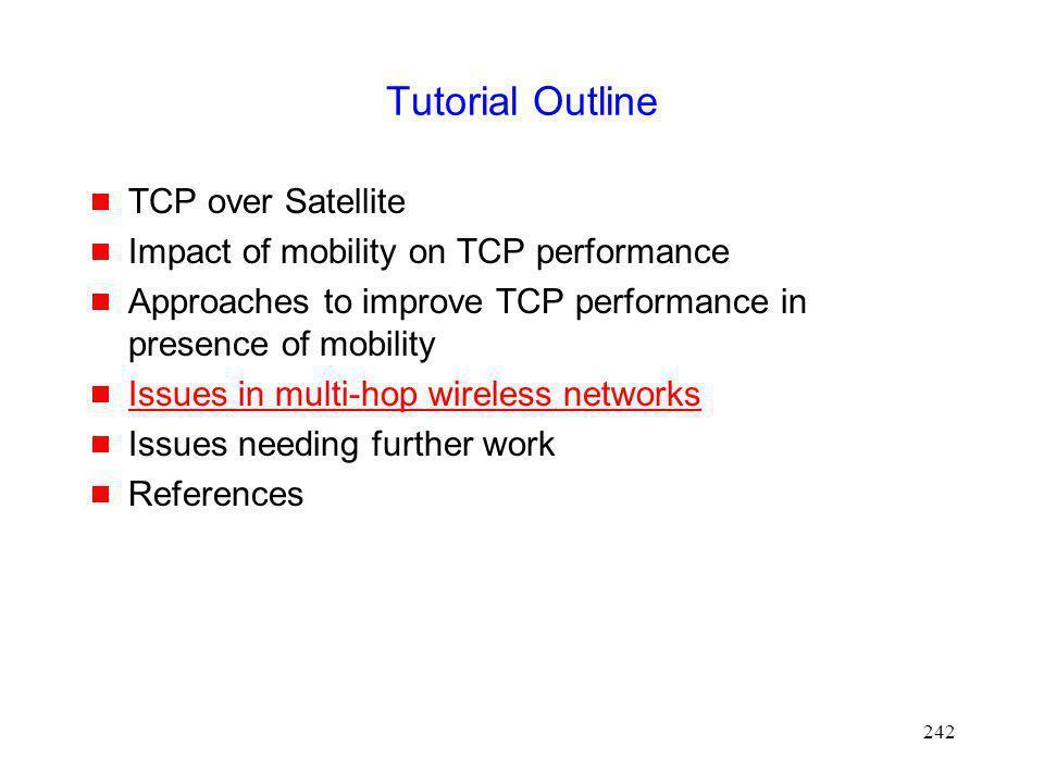 Tutorial Outline TCP over Satellite