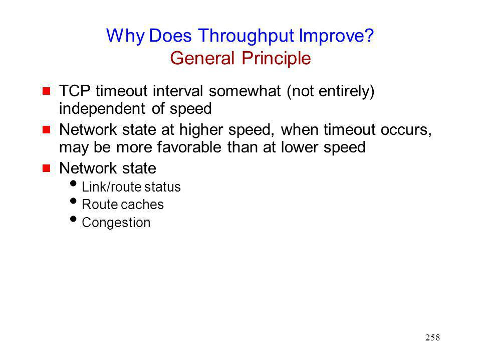 Why Does Throughput Improve General Principle