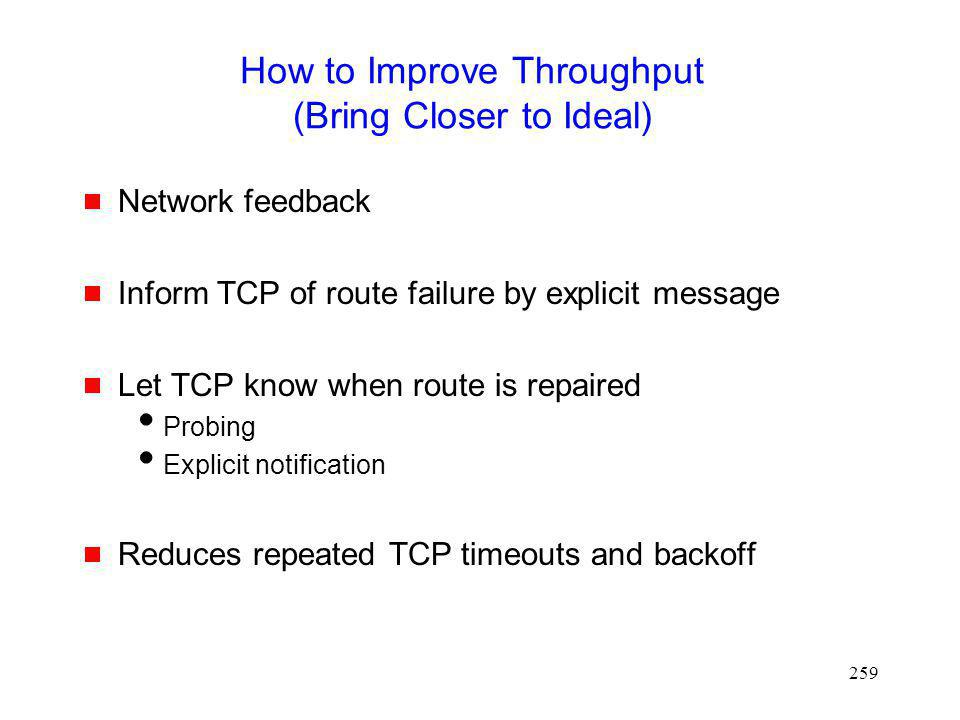 How to Improve Throughput (Bring Closer to Ideal)