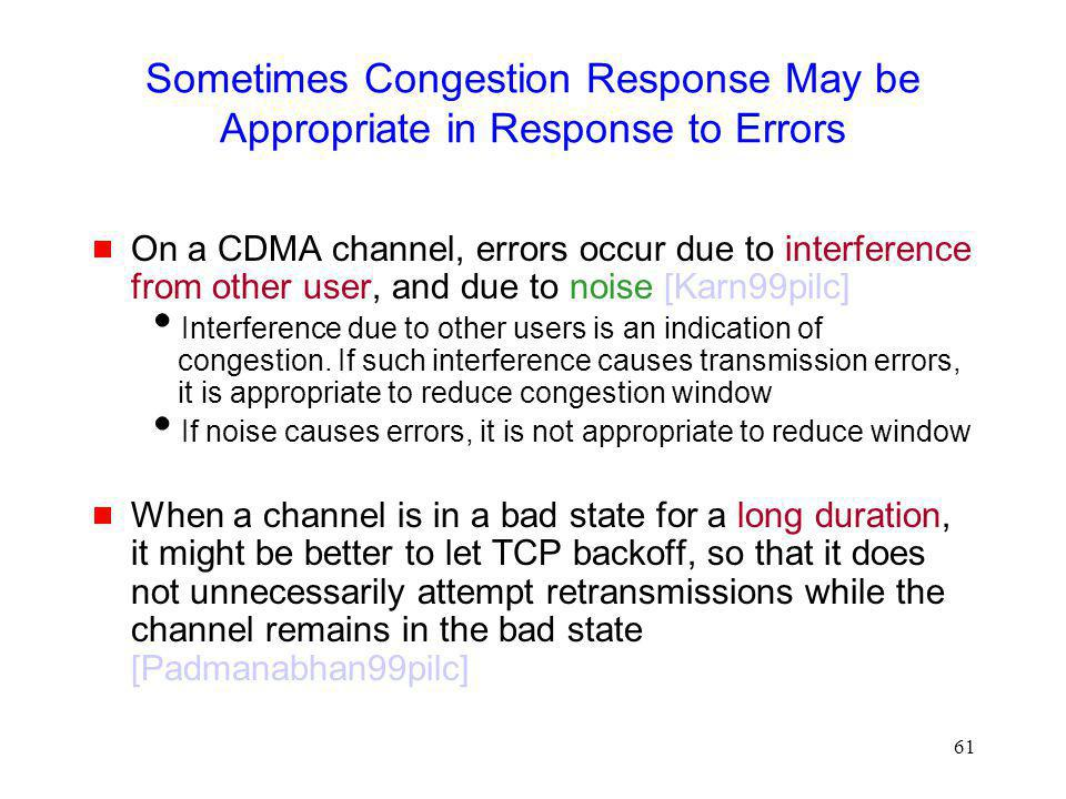Sometimes Congestion Response May be Appropriate in Response to Errors