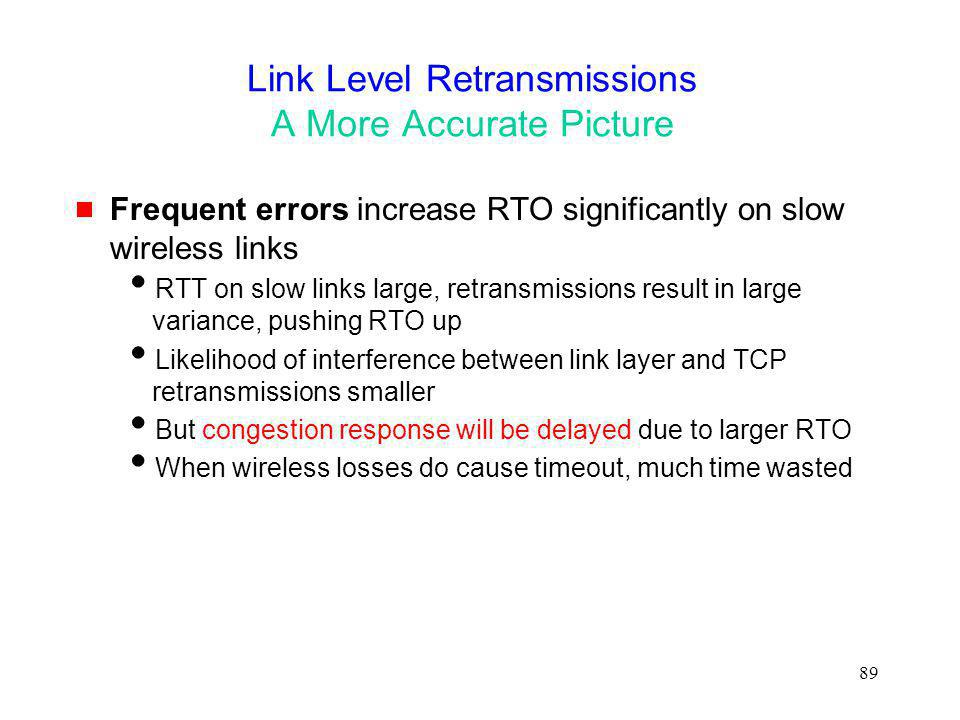 Link Level Retransmissions A More Accurate Picture