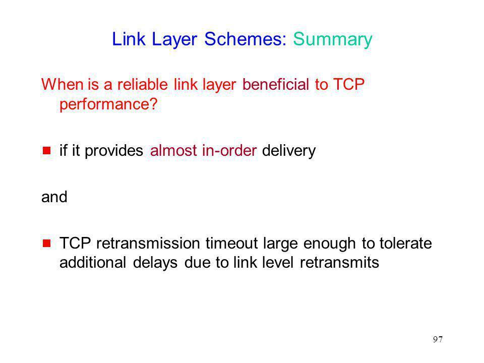 Link Layer Schemes: Summary