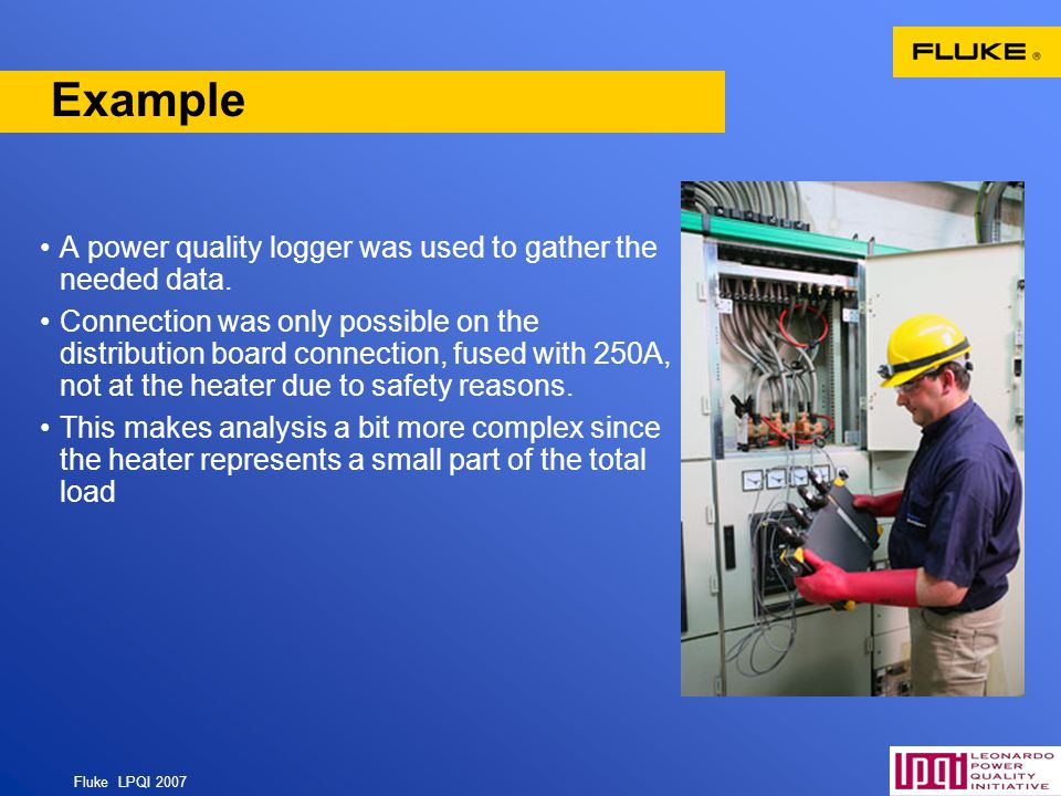 Example A power quality logger was used to gather the needed data.