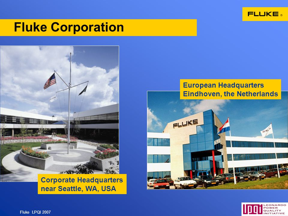 Fluke Corporation European Headquarters Eindhoven, the Netherlands