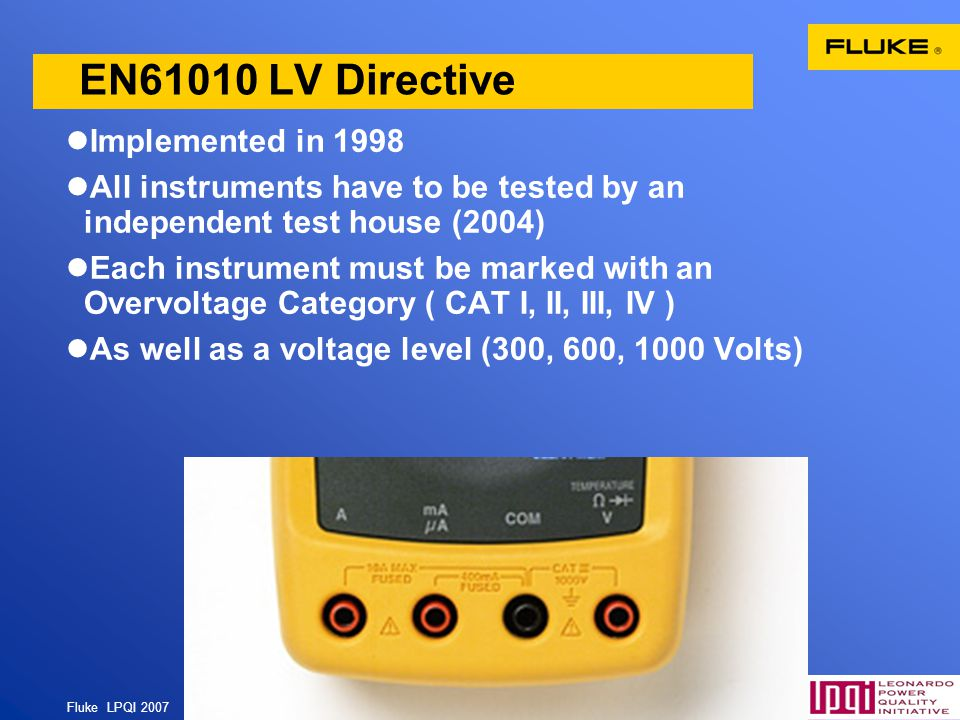 EN61010 LV Directive Implemented in 1998