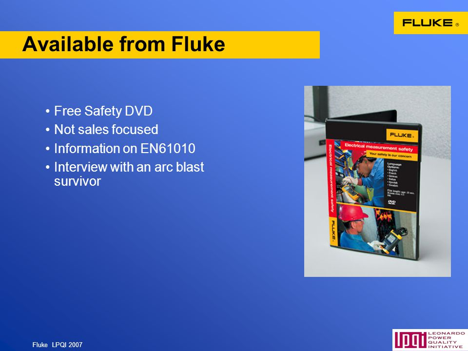 Available from Fluke Free Safety DVD Not sales focused