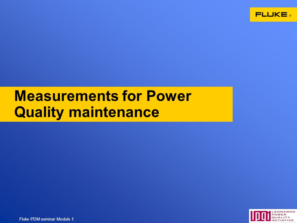 Measurements for Power Quality maintenance