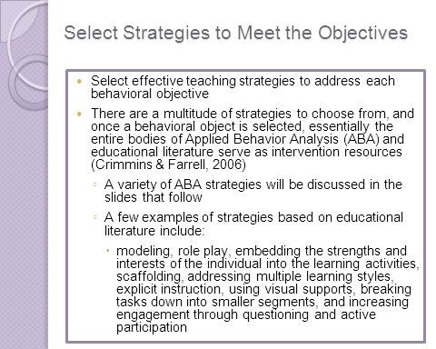 Select Strategies to Meet the Objectives