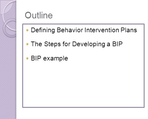 Outline Defining Behavior Intervention Plans