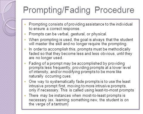 Prompting/Fading Procedure