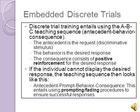 Embedded Discrete Trials