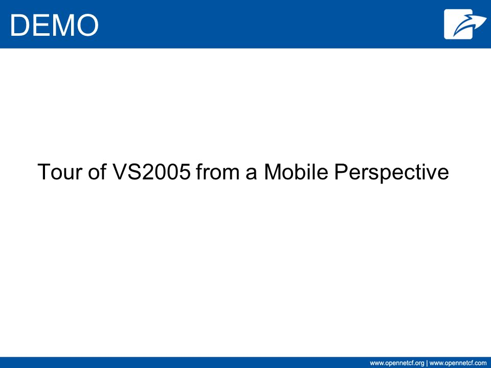 Tour of VS2005 from a Mobile Perspective