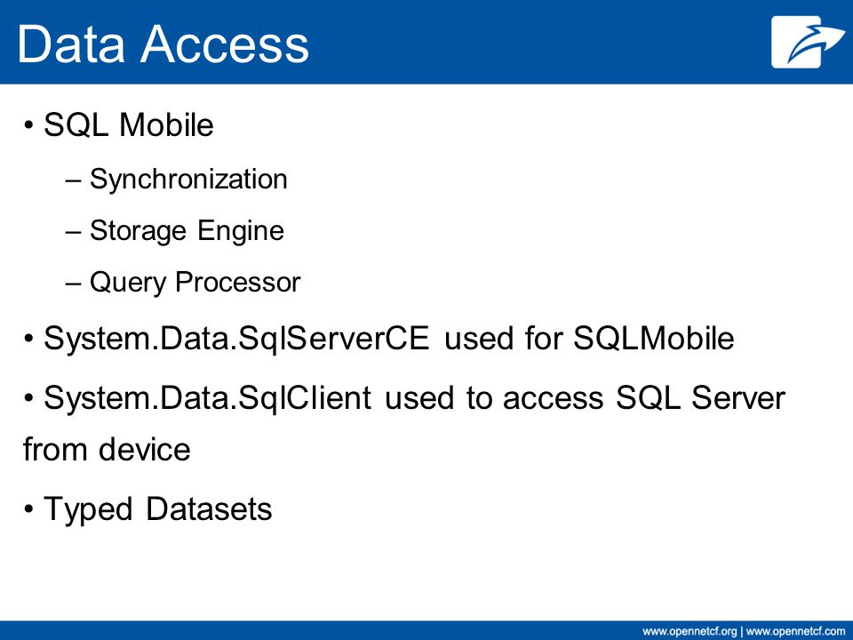 Data Access SQL Mobile System.Data.SqlServerCE used for SQLMobile
