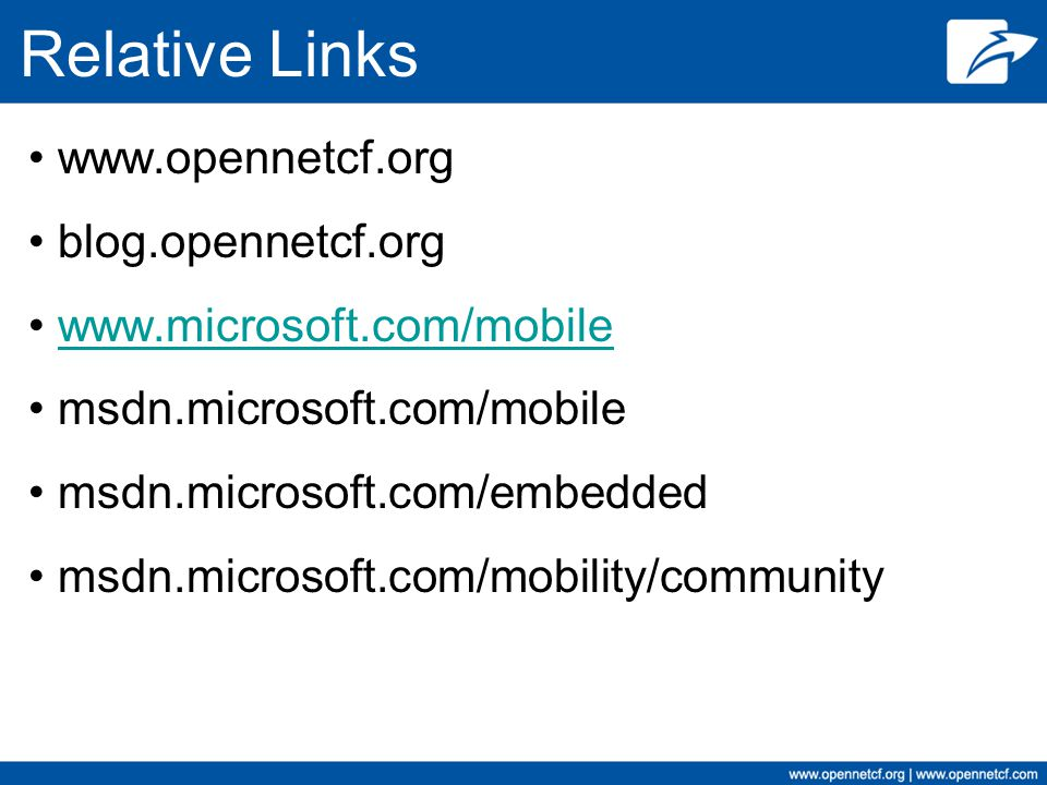 Relative Links www.opennetcf.org blog.opennetcf.org