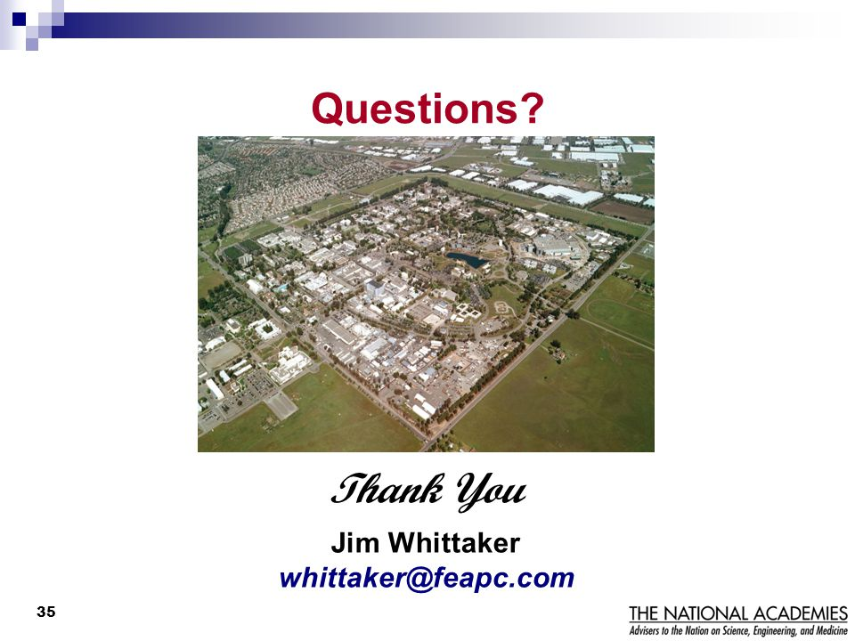 Questions Thank You Jim Whittaker whittaker@feapc.com