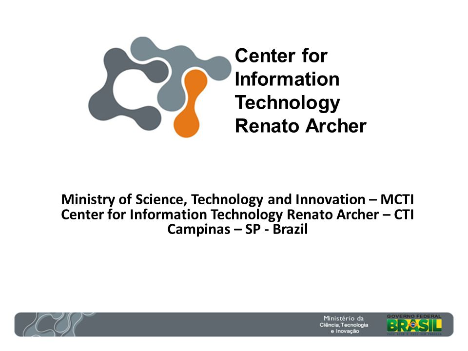 Center for Information Technology Renato Archer
