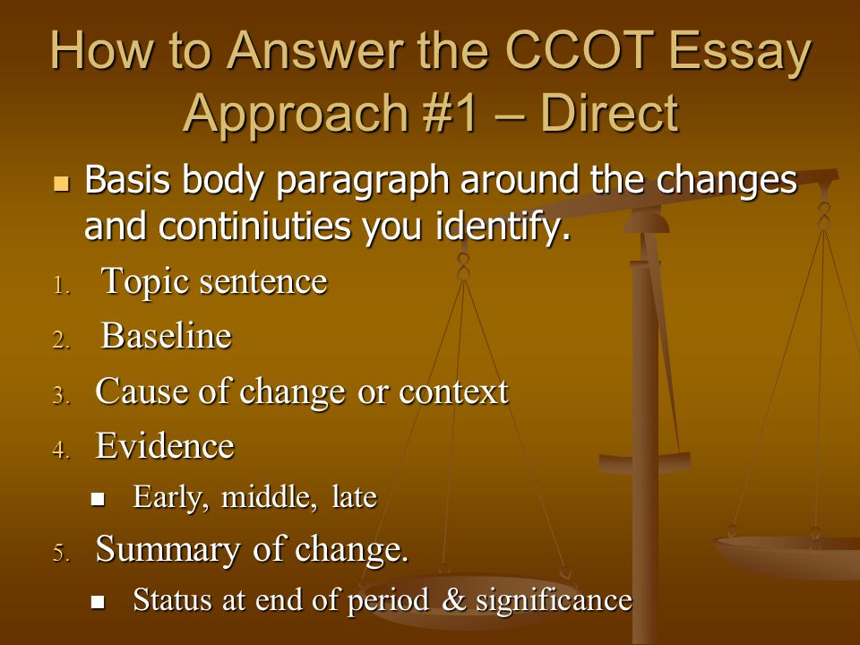 continuity and change over time essay ppt video online how to answer the ccot essay approach 1 direct