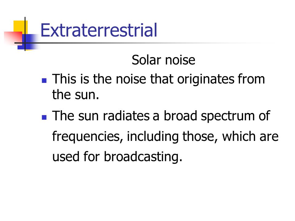 Extraterrestrial Solar noise