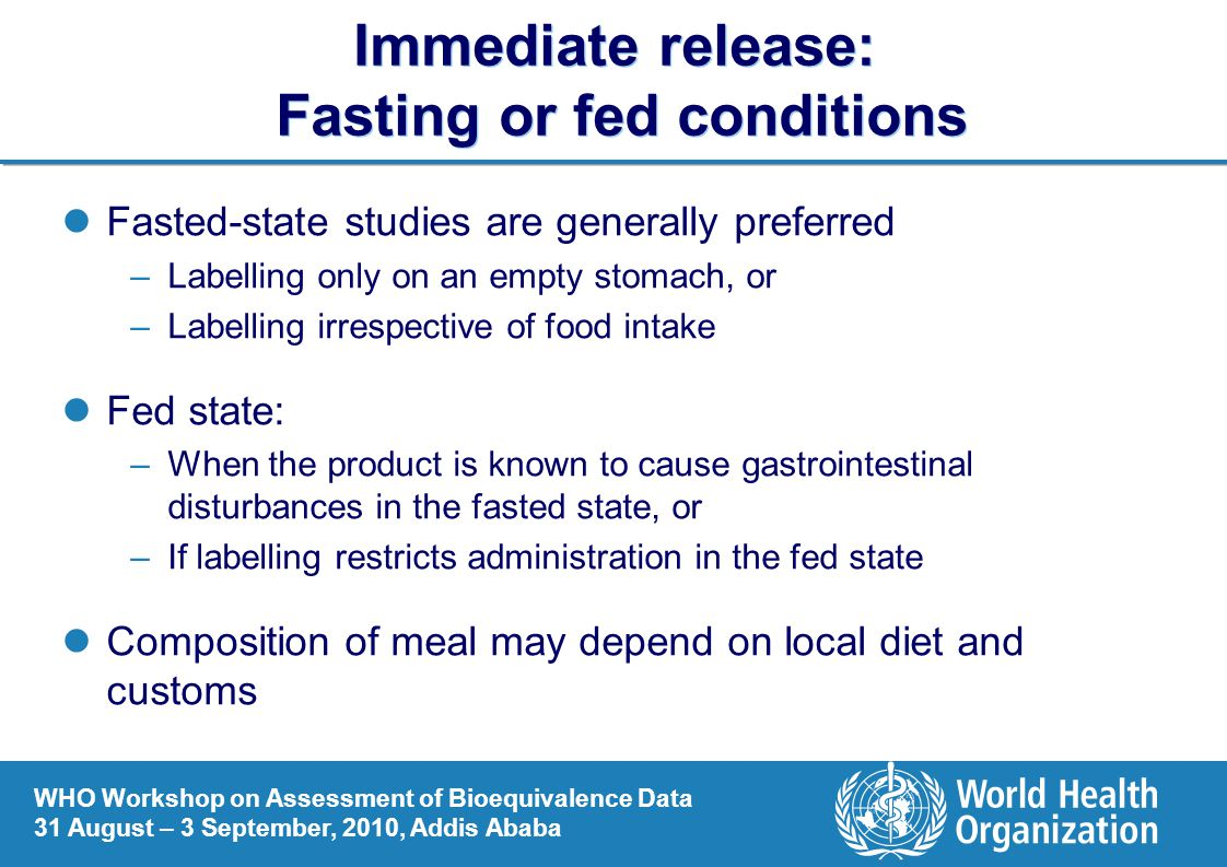 Immediate release: Fasting or fed conditions