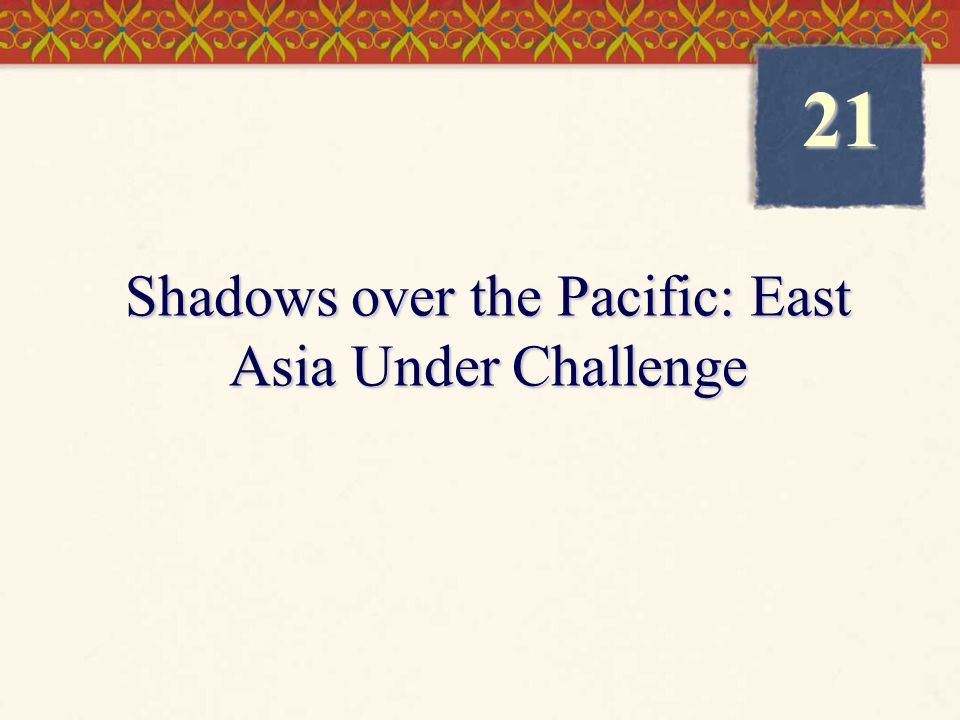 Shadows over the Pacific: East Asia Under Challenge
