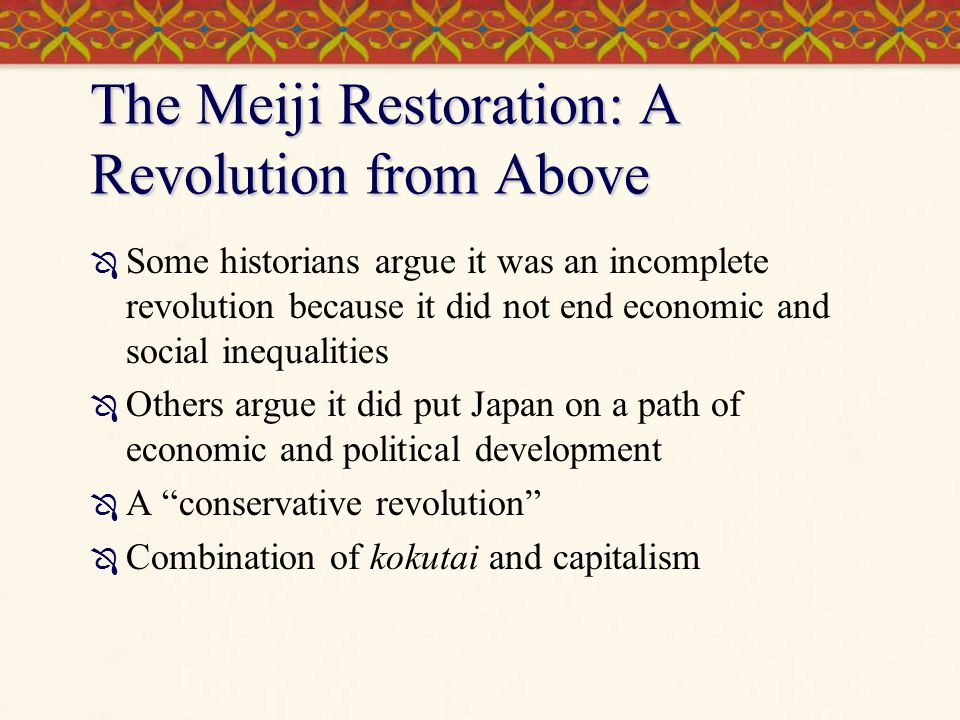 The Meiji Restoration: A Revolution from Above