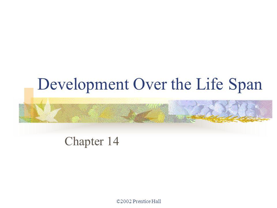 Development Over the Life Span