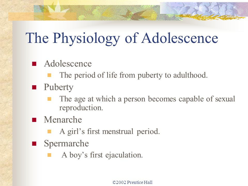 The Physiology of Adolescence