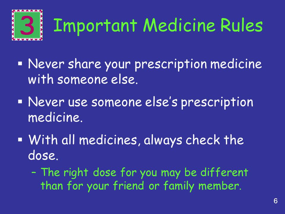 3 Important Medicine Rules