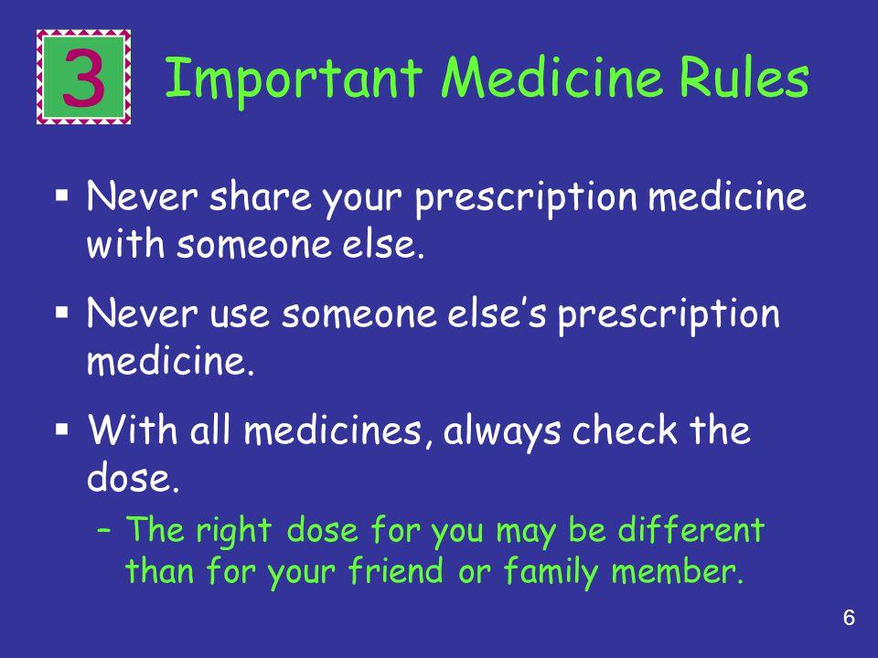3 Important Medicine Rules