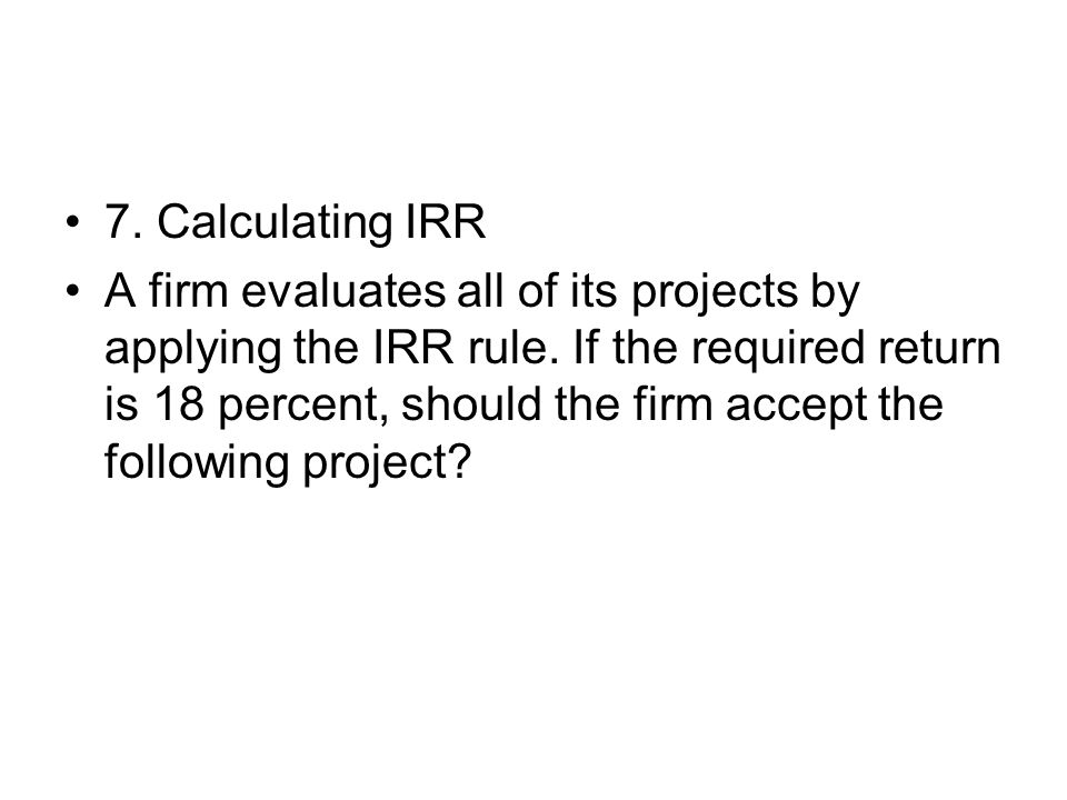 7. Calculating IRR